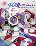400 Quilt Blocks to Sew in 20 Minutes or Less, Linda Causee, 1590120639