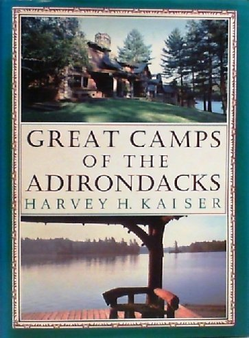 Great Camps of the Adirondacks by Harvey Kaiser ()