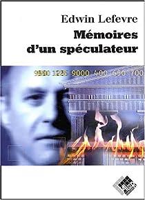 Mémoires d'un spéculateur par Lefèvre