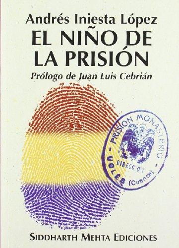 Descargar Libro Niño De La Prision, El Andres Iniesta Lopez