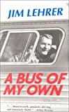 A Bus of My Own, Jim Lehrer, 1930709129