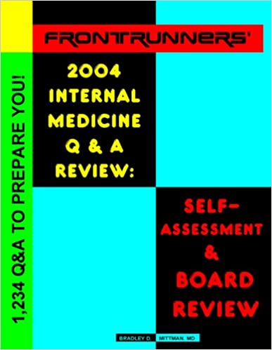 Book Frontrunners' Internal Medicine 2004 Q&A Review: Self-Assessment and Board Review, Fourth Edition
