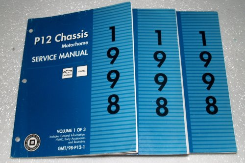 1998 Chevrolet, GMC P12 Chassis Motorhome Service Manuals (3 Volume Set) ()