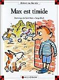 """Afficher """"Max est timide"""""""