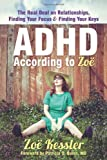 ADHD According to Zoe, Zoe Kessler, 1608826619