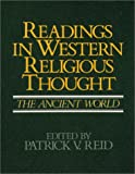 Readings in Western Religious Thought, Patrick V. Reid, 0809128500