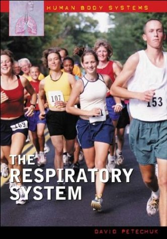 The Respiratory System (Human Body Systems)
