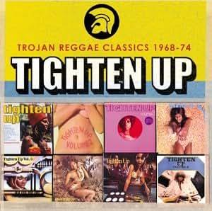 Tighten Up: Trojan Reggae Classics 1968-74