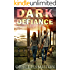 Dark Defiance (EMP Lodge Series Book 3)