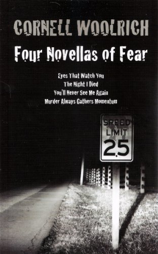 four-novellas-of-fear-eyes-that-watch-you-the-night-i-died-youll-never-see-me-again-murder-always-ga