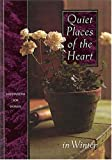 img - for Quiet Places of the Heart (Meditations for Women) book / textbook / text book