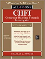 CHFI Computer Hacking Forensic Investigator Certification All-in-One Exam Guide Front Cover
