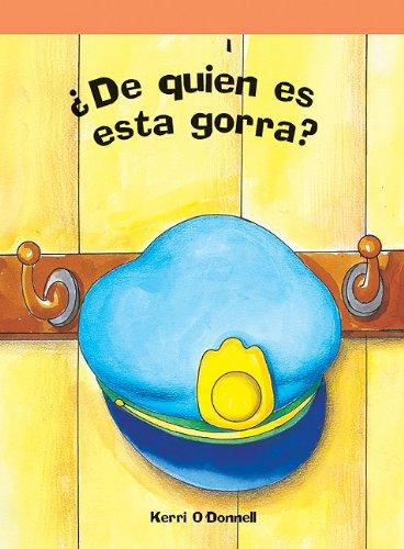 De quien es esta gorra?/ Whose Hat is That? (Neighborhood Readers Level a) por Kerri O'Donnell,Jose Maria Obregon