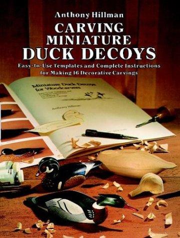Carving Miniature Duck Decoys (Miniature Decoy)