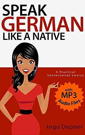 The Best Learn German Program – Which One is It?