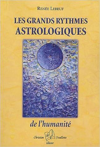 En ligne téléchargement gratuit Les grands rythmes astrologiques de l'humanité pdf