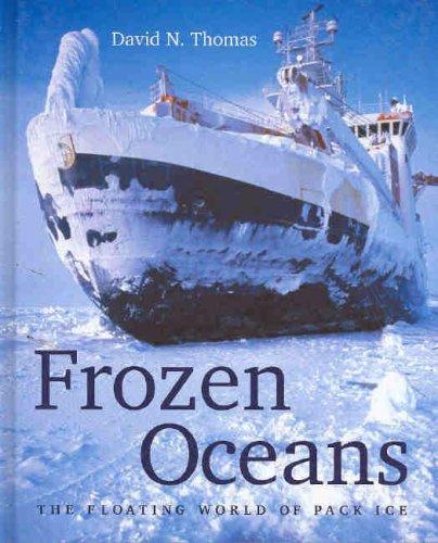 Frozen Oceans: The Floating World of Pack Ice: Amazon.es: Thomas, David N.: Libros en idiomas extranjeros