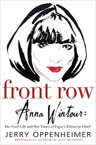 Online-kirjat lataavat ilmaiseksi Front Row: Anna Wintour: The Cool Life and Hot Times of Vogue's Editor in Chief PDF PDB