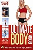 img - for The Ultimate Body Book: 4 Weeks to Your Best Abs, Butt, Thighs, and More! book / textbook / text book