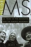 Inside Ms.: 25 Years of the Magazine and the Feminist Movement