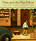Nim and the War Effort, Milly Lee, 0374355231