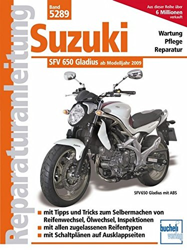 Suzuki Gladius 650 Ccm V2 Neues Modell Reparaturanleitungen Schermer Franz J Bücher