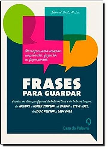 Frases Para Guardar Em Portugues Do Brasil Marcel Souto Maior