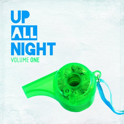 Up All Night Vol. 1
