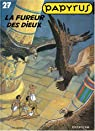 Papyrus, tome 27 : La fureur des dieux par Gieter