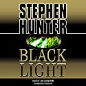 Black Light: Bob Lee Swagger, Book 2 Audiobook by Stephen Hunter Narrated by Jon Lindstrom