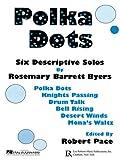 Polka Dots, Robert Pace, 0634093401