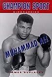 Muhammad Ali (Champion Sports Biography)