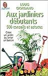 500 conseils et astuces aux jardiniers débutants par Giordano
