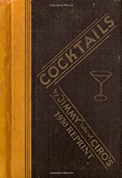Cocktails By Jimmy Late Of Ciro's 1930 Reprint