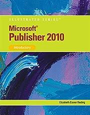 Microsoft® Publisher 2010: Illustrated