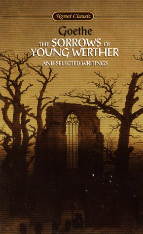 Download The Sorrows of Young Werther and Selected Writings (Signet Classics) pdf