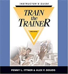 train the trainer instructor s guide 3rd ed penny l ittner rh amazon com Red Cross Instructor Trainer Water Safety Instructor Trainer