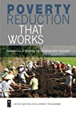 img - for Poverty Reduction that Works: Experience of Scaling Up Development Success book / textbook / text book