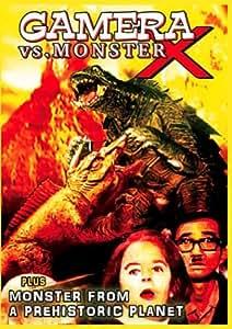 Gamera vs. Monster X / Monster from a Prehistoric Planet