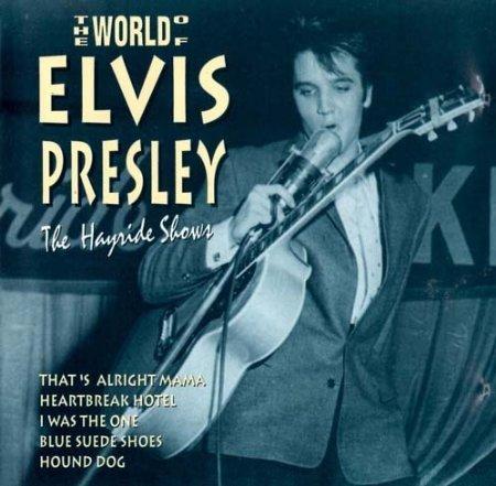 Elvis Presley - The Hayride Shows (CD 3 of 3) - Zortam Music