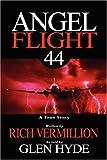 Angel Flight 44, Rich Vermillion, 1933141050