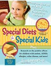 Special Diets for Special Kids, Volumes 1 and 2 Combined: Over 200 REVISED and NEW gluten-free casein-free recipes, plus research on the positive effects for children with autism, ADHD, allergies, celiac disease, and more!