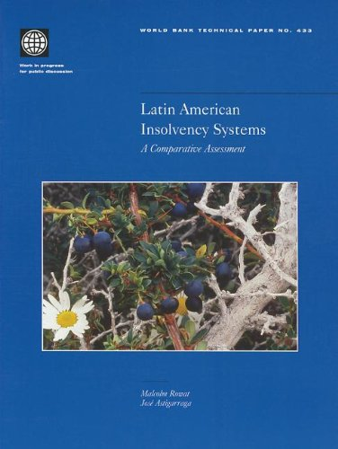 Latin American Insolvency Systems: A Comparative Assessment (World Bank Technical Papers)