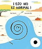 ¡Eso no es normal! (Egalité) (Spanish Edition)