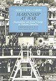 Marinship at War : Shipbuilding and Social Change in Wartime Sausalito, Wollenberg, Charles, 0962195618