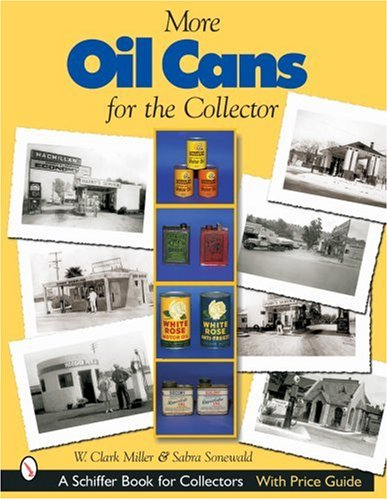 Download More Oil Cans for the Collector (Schiffer Book for Collectors) pdf epub