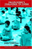 Falun Gong's Challenge to China, , 1888451130