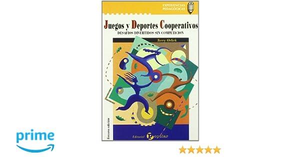 Juegos Y Deportes Cooperativos Desafios Divertidos Sin Competicion