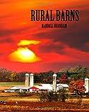 Rural Barns, Randall Branham, 1475161743