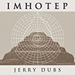 Imhotep | Jerry Dubs